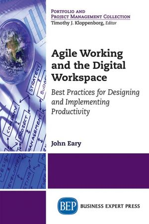 Agile Working and the Digital Workspace book